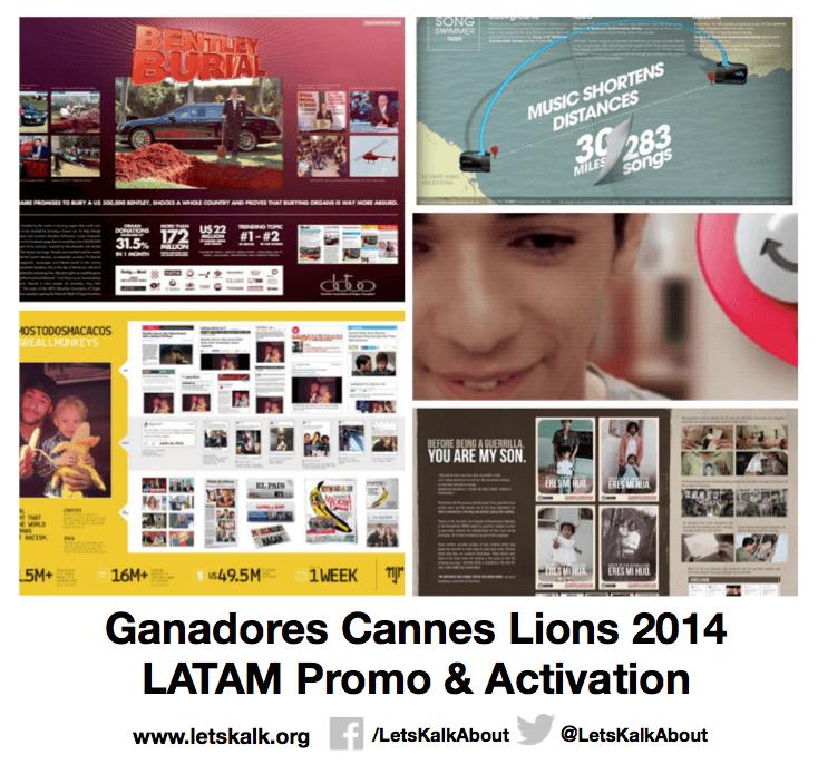 Lista de algunos ganadores América latina categoría: Promo & Activation Cannes Lions 2014.