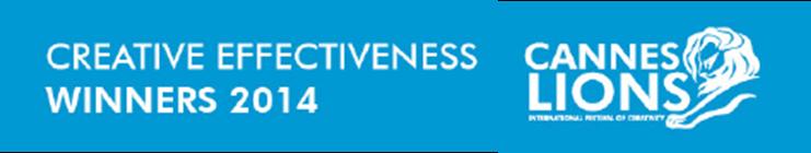 Lista de ganadores categoría: Creative Effectiveness Cannes Lions 2014