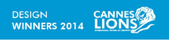 Lista de ganadores categoría: Design Cannes Lions 2014.