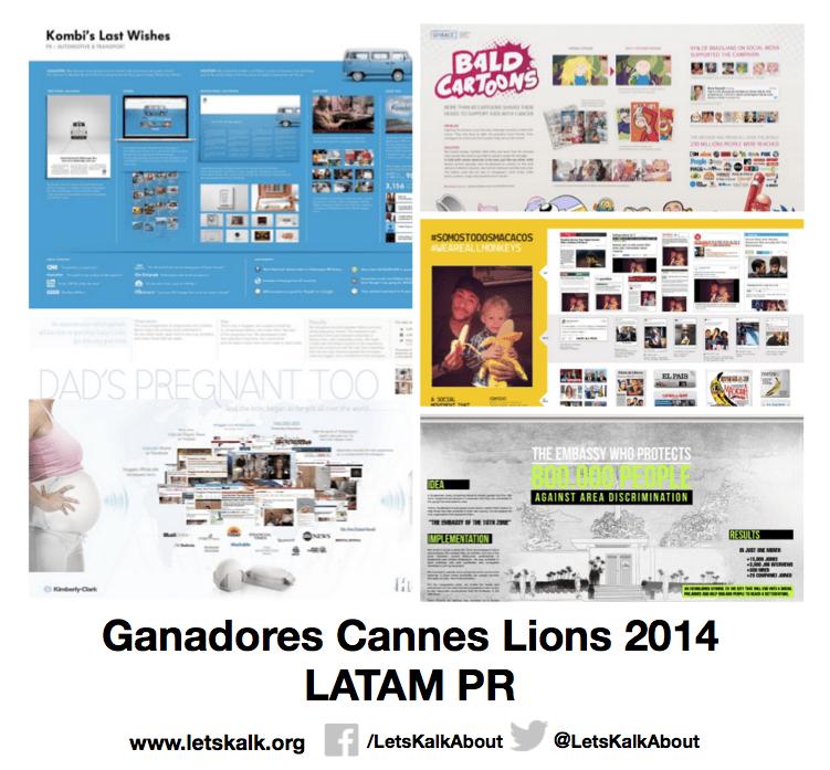 Lista de algunos ganadores América latina categoría: PR Cannes Lions 2014.