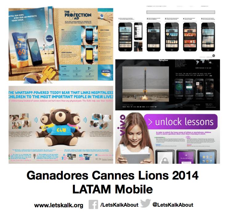 Lista de algunos ganadores América latina categoría: Mobile Cannes Lions 2014.