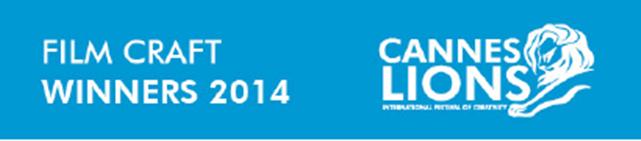 Lista ganadores categoría: Film Craft Cannes Lions 2014.