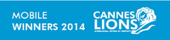 Lista de ganadores categoría: Mobile Cannes Lions 2014.