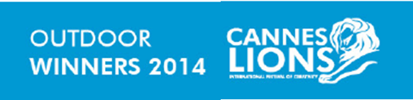 Lista de ganadores categoría: Outdoor Cannes Lions 2014.