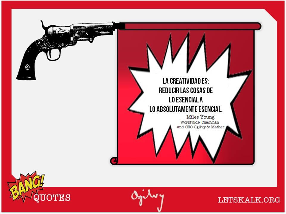 """#BangQuotes: """"La creatividad es: reducir las cosas de lo esencial a lo absolutamente esencial"""""""