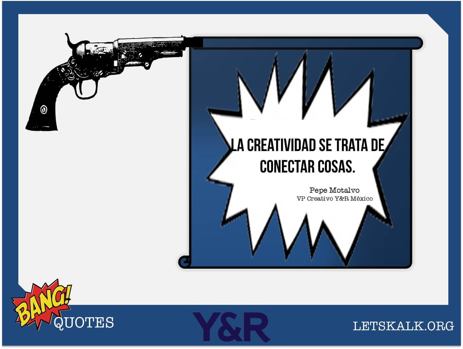 """#BangQuotes: """" La creatividad se trata de conectar cosas."""""""